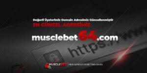 musclebet güncel giriş